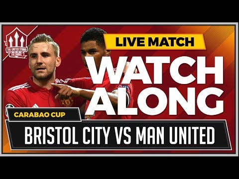 Bristol City vs Manchester United LIVE Stream Watchalong