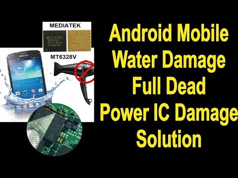 Android Mobile Water Damage Full Dead Power IC Damage Solution