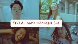 f(x) 에프엑스 'All Mine' MV [ Lyric Indonesia Sub ]