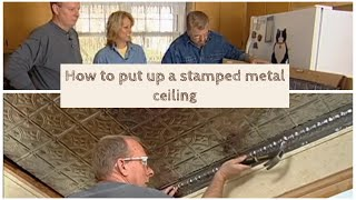How to Put Up a Stamped Metal Ceiling