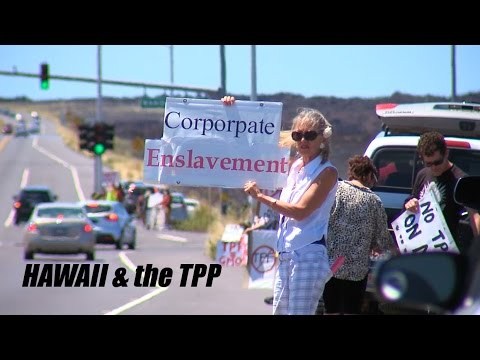 Hawaii And The TPP (Trans-Pacific Partnership)