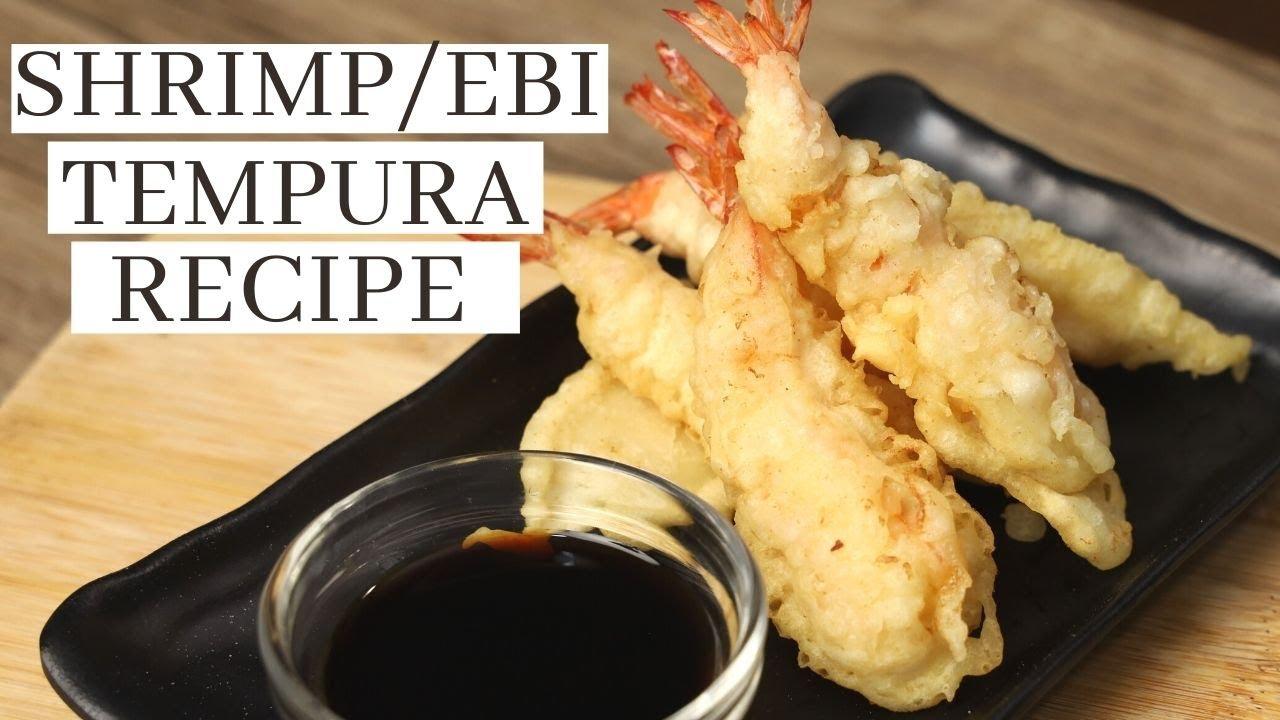 SHRIMP TEMPURA RECIPE ( Crispy Fried Ebi Tempura )