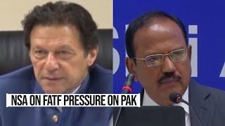 Watch: NSA Ajit Doval on terror financing watchdog FATF lens on Pakistan