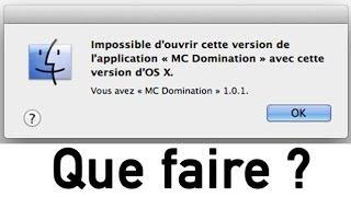Impossible d'ouvrir cette version de l'application avec cette version d'OS X - Que faire ?