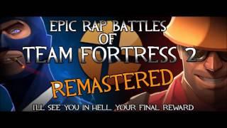 Epic Rap Battles of TF2 - Spy vs Engineer (REMASTERED)