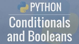 Python Tutorial for Beginners 6: Conditionals and Booleans - If, Else, and Elif Statements