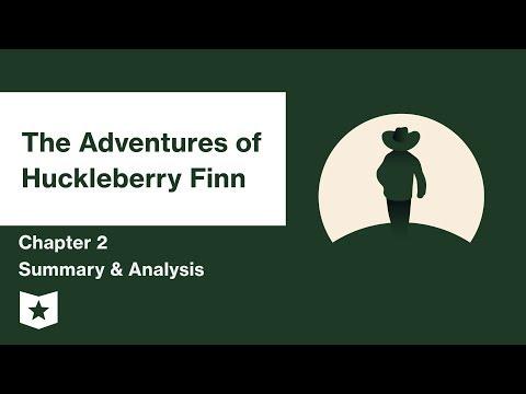 The Adventures of Huckleberry Finn  | Chapter 2 Summary & Analysis | Mark Twain | Mark Twain