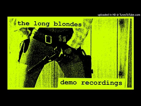 The Long Blondes - Demo Recordings