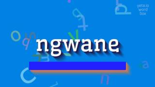 """How to say """"ngwane""""! (High Quality Voices)"""