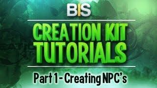 Skyrim Creation Kit Tutorials - Episode 1 Creating And Adding NPC s