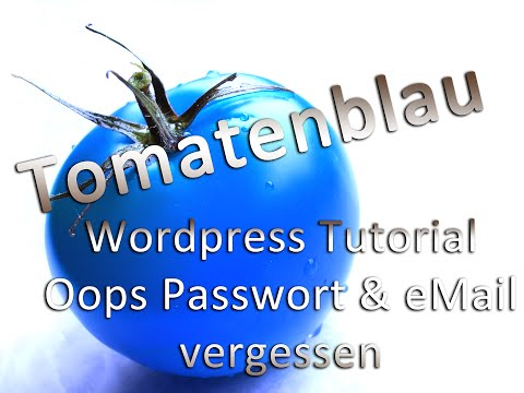 WordPress Tutorial | Passwort & eMail vergessen