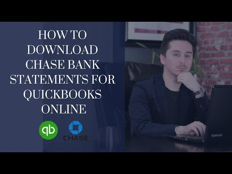 How to Download Chase Bank Statements to Quickbooks Online