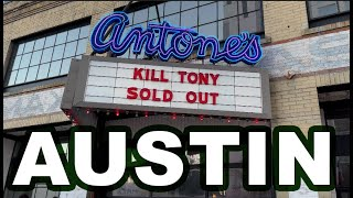 KILL TONY #487- FIRST AUSTIN SHOW!