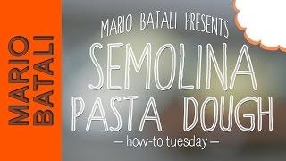 Mario Batali's How-to Tuesday: Semolina Pasta Dough