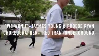 "Video ""We Won't"" Jaymes Young & Phoebe Ryan (Choreographer-Theo Tran ""Underground"") download MP3, 3GP, MP4, WEBM, AVI, FLV November 2017"