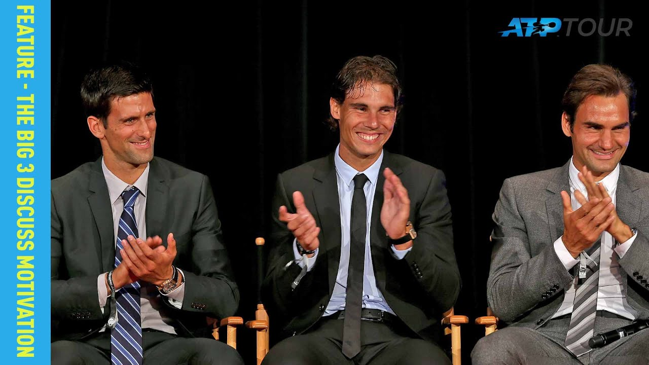 Djokovic, Nadal & Federer Reveal Why They're Still Motivated - YouTube