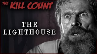 The Lighthouse (2019) KILL COUNT