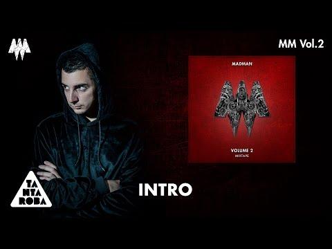 "MADMAN - ""Intro"" (Prod. 2P) [MM VOL. 2]"