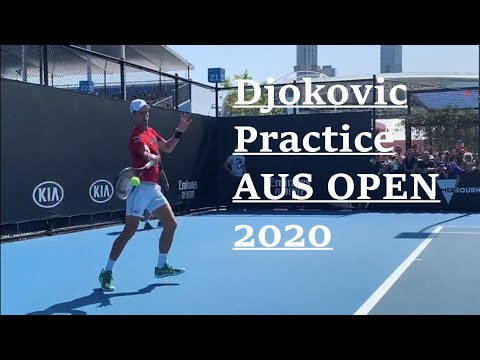 djokovic practice aus open 2020 today