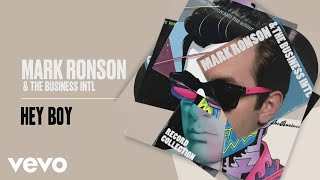 Mark Ronson, The Business Intl. - Hey Boy (Official Audio)