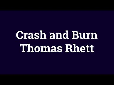 Crash and Burn- Thomas Rhett (Lyrics)