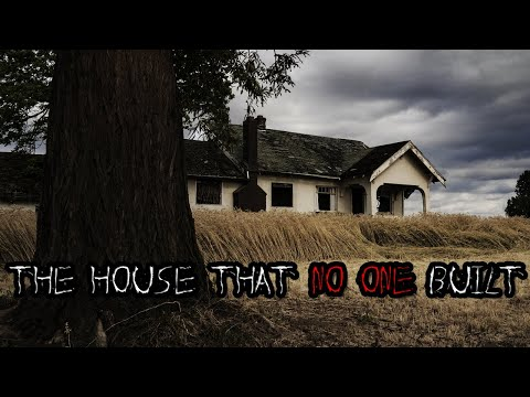 The House That