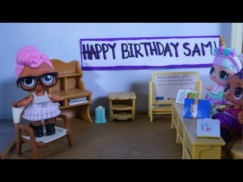 LOL SURPRISE DOLL Sams Birthday!