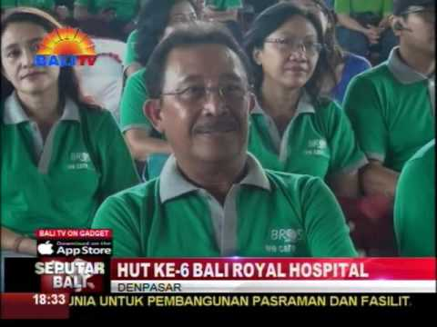 HUT KE 6 BALI ROYAL HOSPITAL