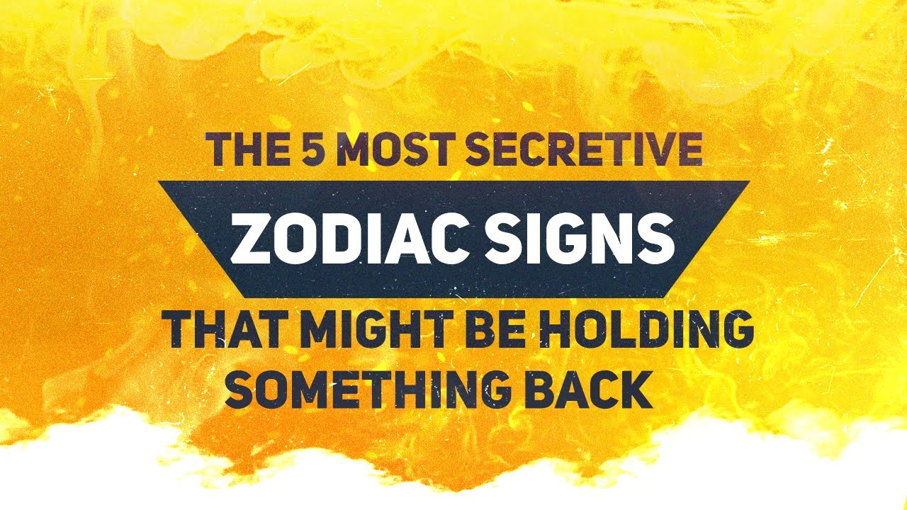 The 5 Most Secretive Zodiac Signs That Might Be Holding Something Back