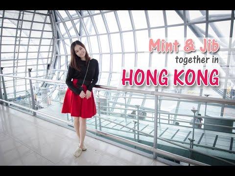 พาเที่ยวฮ่องกง! Mint & Jib together in Hong Kong