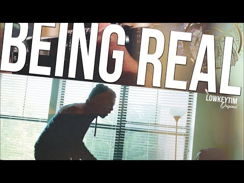 Being Real (film) shot by @lowkeytim