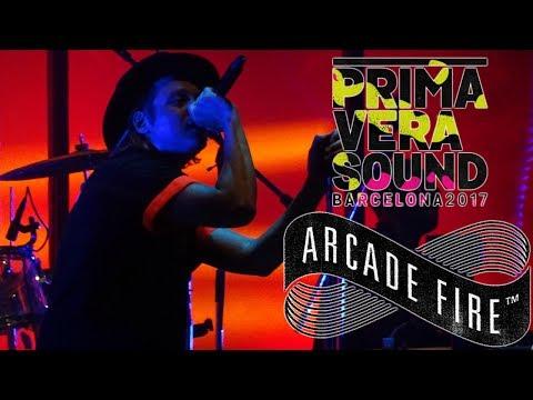 ARCADE FIRE @ PRIMAVERA SOUND 2017