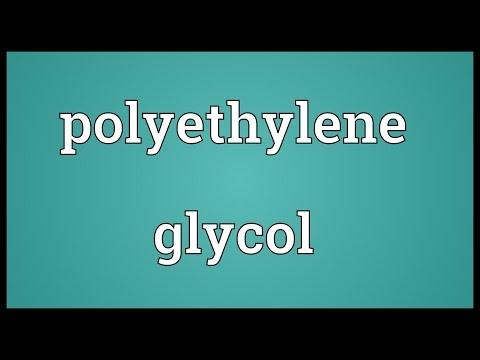 Polyethylene glycol Meaning