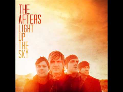 The Afters: Light Up The Sky full album
