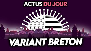 Variant breton indétectable qui inquiète, 40 jours en grotte, polémique AstraZeneca… Actus du jour