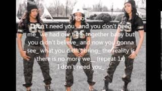 EST-I Don't Need You w/ Lyrics