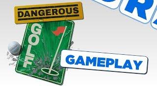 Dangerous Golf - First 14 Minute Gameplay