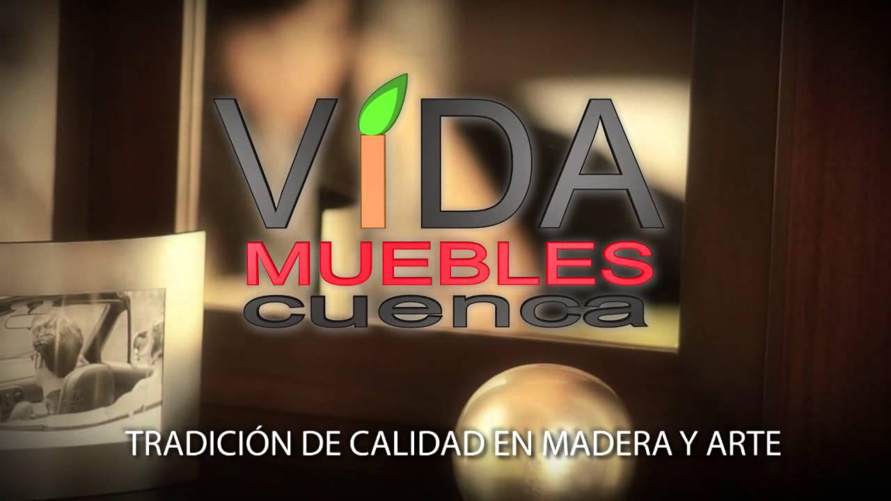 Vida muebles cuenca youtube for Muebles cuenca
