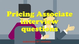 Pricing Associate interview questions