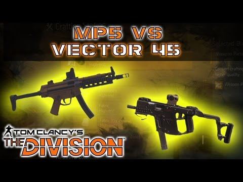 The Division High End Vector 45 VS MP5 Review