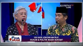 100 Hari Jokowi-Maruf, Hukum & Politik Masih Buram? - DUA ARAH (Bag1)
