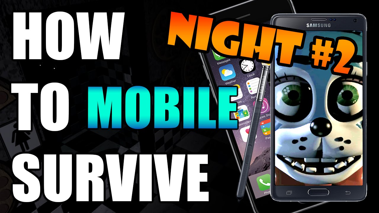 How To Survive And Beat Five Nights At Freddy's 2 Night 2   MOBILE GUIDE