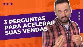 Técnica de venda - 3 perguntas para fechar qualquer venda | Guilherme Machado