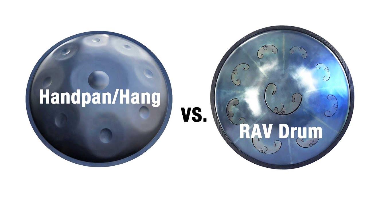 Hang/Handpan vs  RAV Drum Comparison