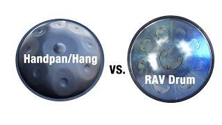 Hang/Handpan vs. RAV Drum Comparison