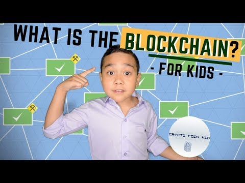 What is the Blockchain? (for kids)