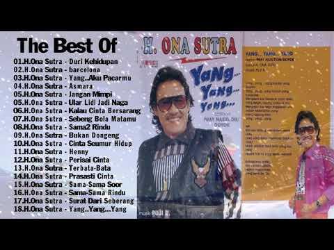 H Ona Sutra - Lagu Terbaik - Dangdut Lawas Kenangan Tahun 80n 90an
