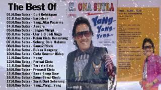Download H Ona Sutra - lagu terbaik - Dangdut Lawas Kenangan Tahun 80n 90an