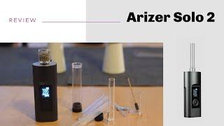 Arizer Solo 2 Vaporizer Review - short&sweet