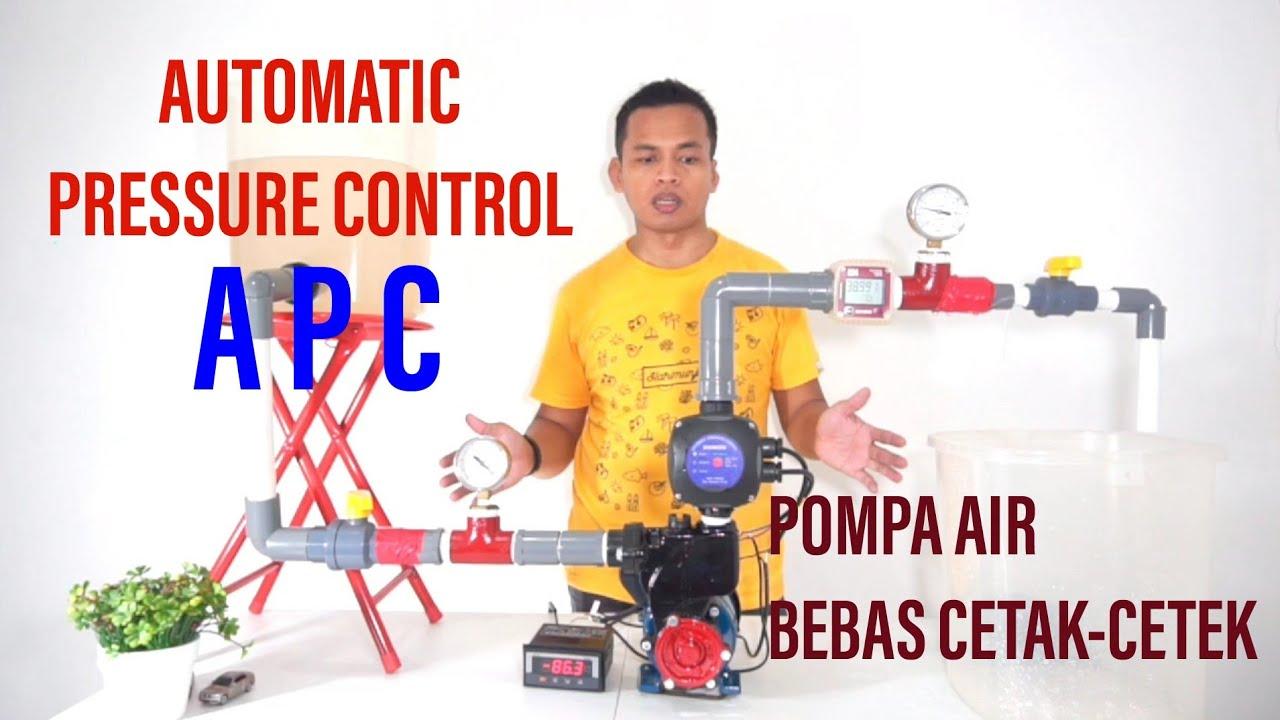 Automatic Pressure Control I Apc I Cara Terbaik Pompa Bebas Cetak Cetek Youtube